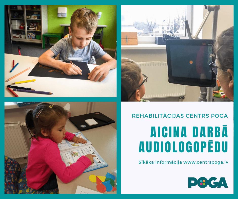Rehabilitācijas centrs POGA aicina darbā audiologopēdu